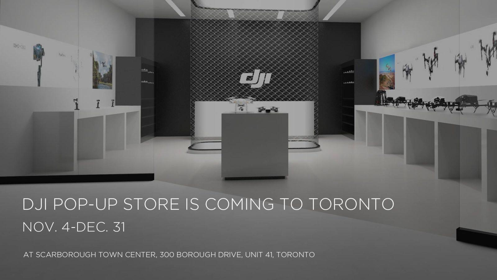 Dji Pop Up Store Coming To Toronto Canada Dronedj