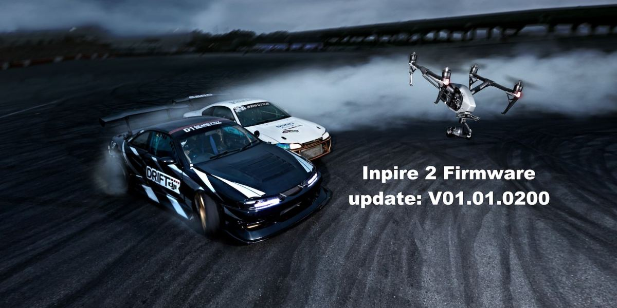 New Inspire 2 Firmware Released - V01.01.0200