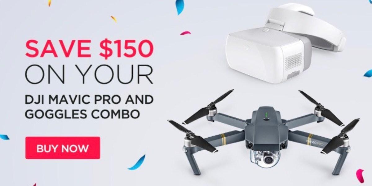 Save $150 on DJI Mavic Pro and Goggles Combo