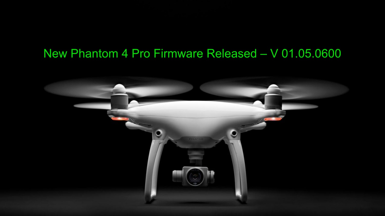 phantom 4 pro firmware update 2018