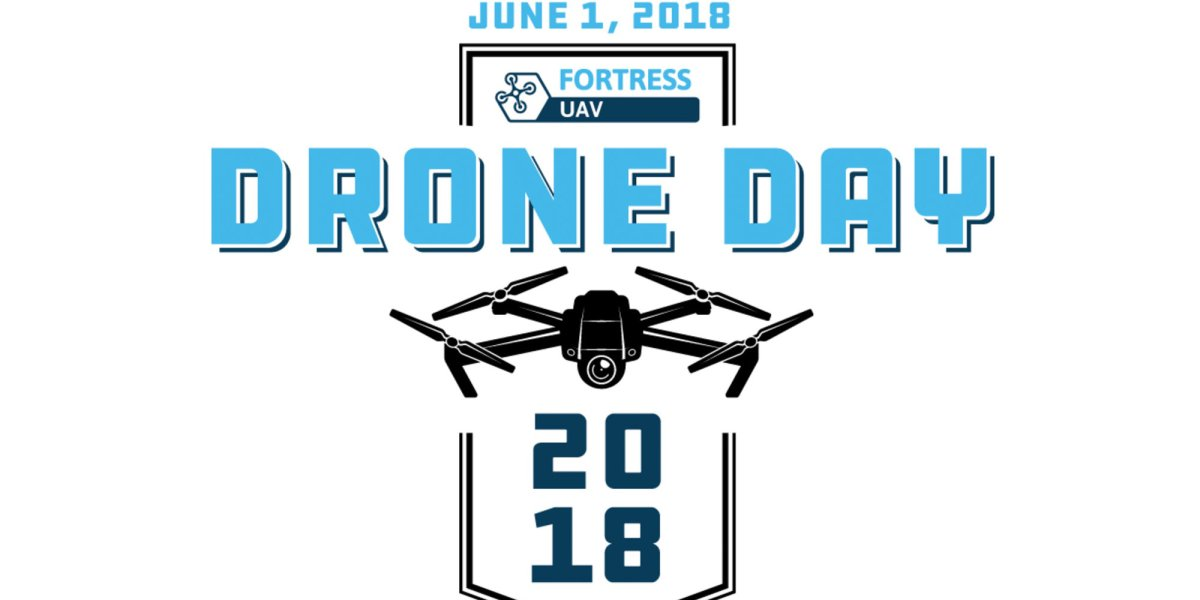 Press release Fortress UAV Will Host Drone Day Event with DJI, CyPhy Works, Intel and Yuneec