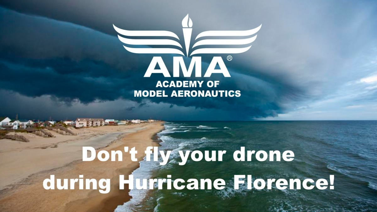 AMA warns all drone pilots not to fly their UAS during Hurricane Florence