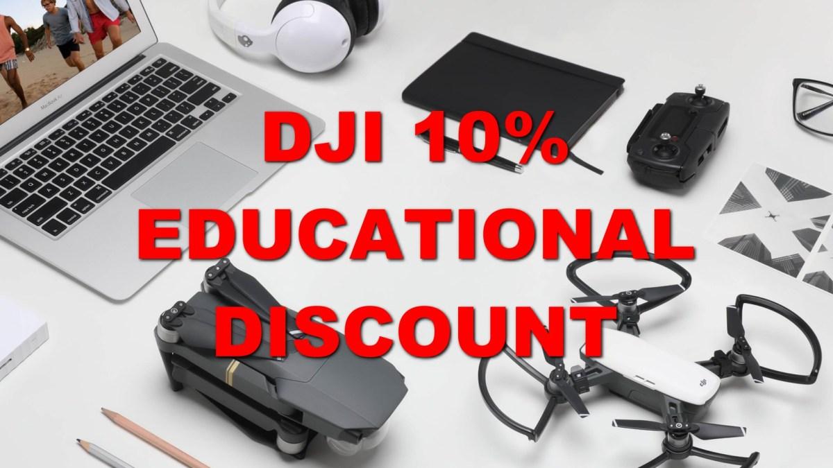 DJI 10% Educational Discount