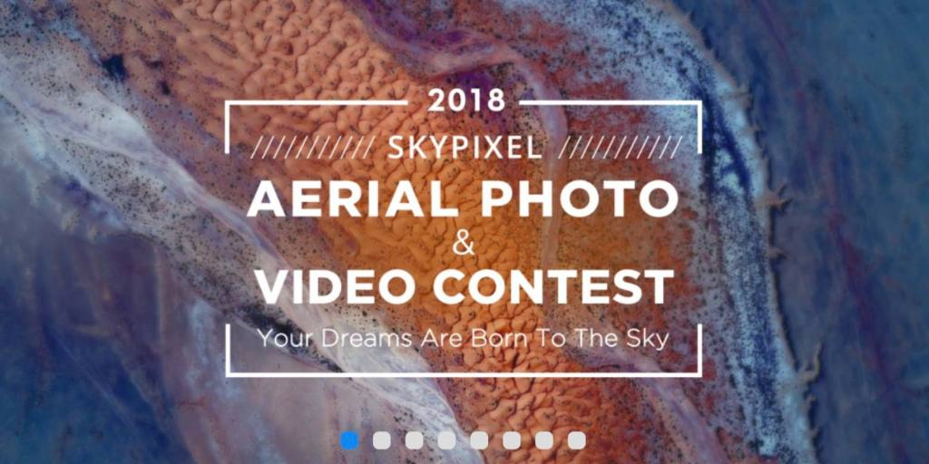 SkyPixel and DJI kick off the biggest aerial photo and video contest of 2018