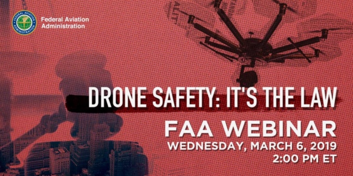 FAA Drone Safety Webinar for public safety officials