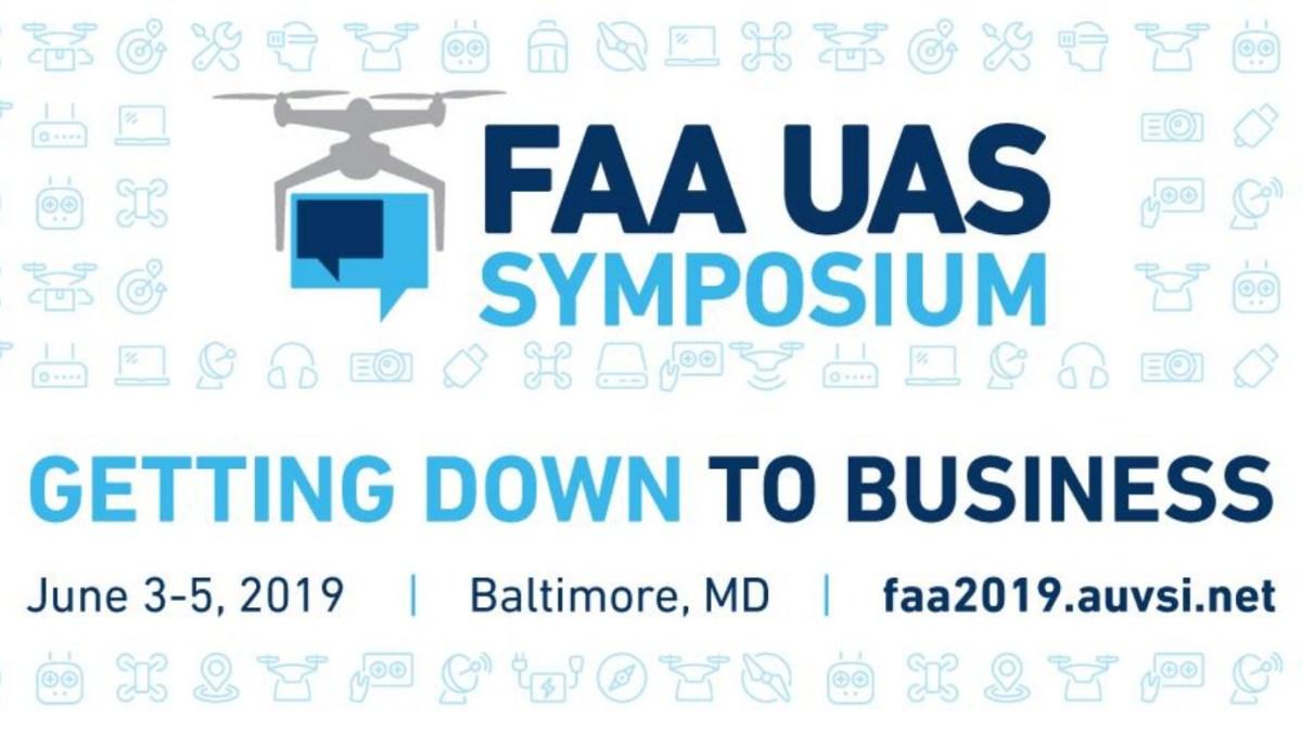 The FAA and AUVSI 4th Annual UAS Symposium