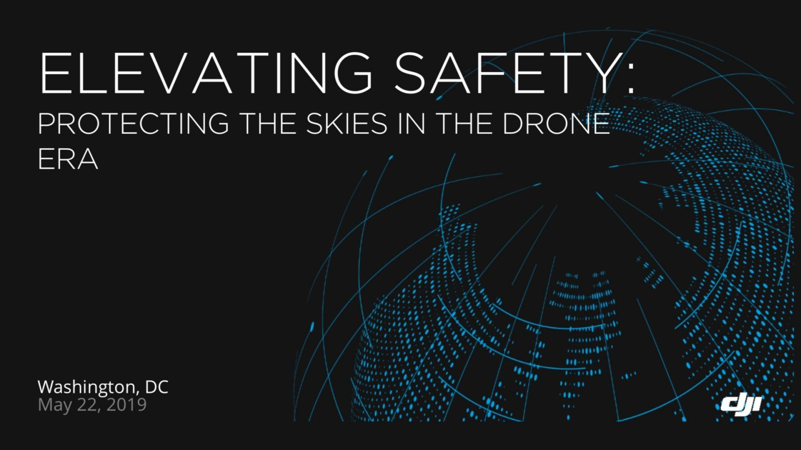 951b5d3c963 DJI's presentation – Elevating Safety: Protecting the skies in the drone era