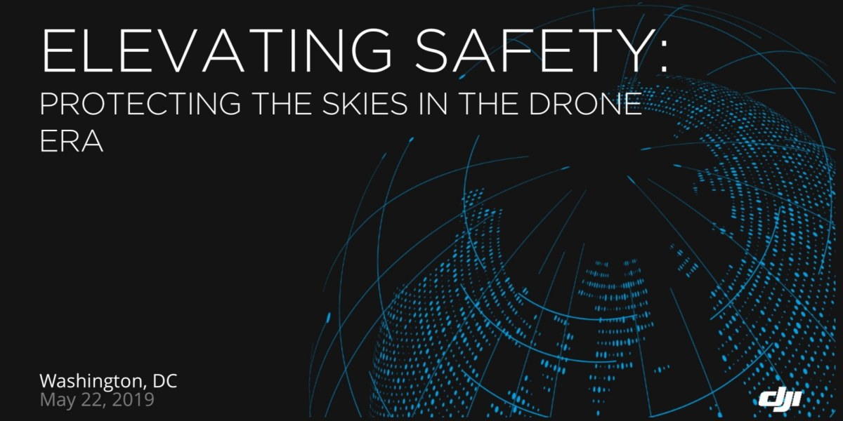 Elevating Safety Protecting the Skies in the Drone Era - ADS-B for all DJI drones over 250 grams as of 1-1-2020