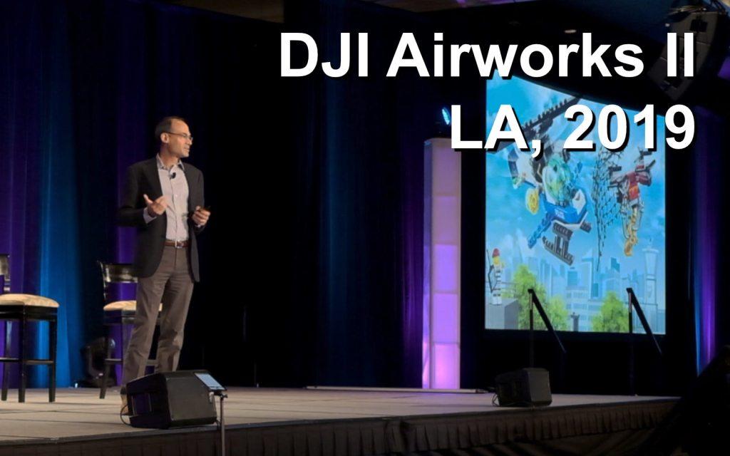 DJI Airworks 2019 Keynote Wednesday morning