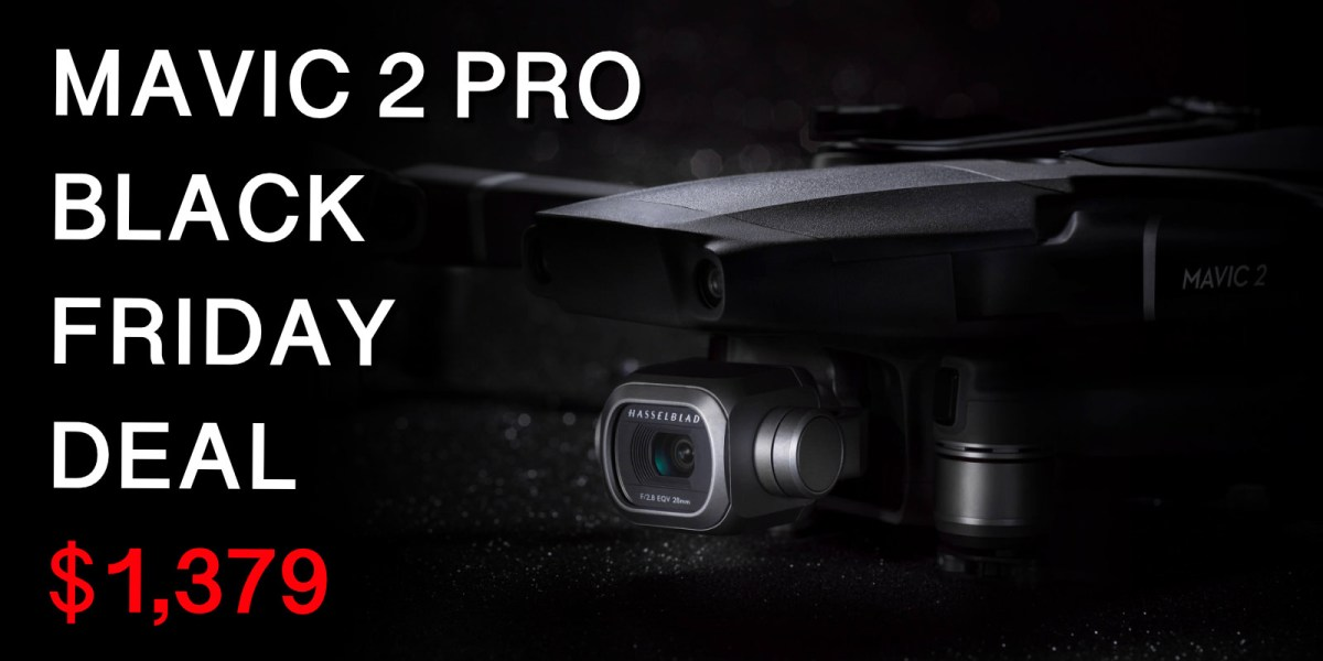 DJI Black Friday Deals and Holiday Promotions 2019 - Mavic 2 Pro for $1,379