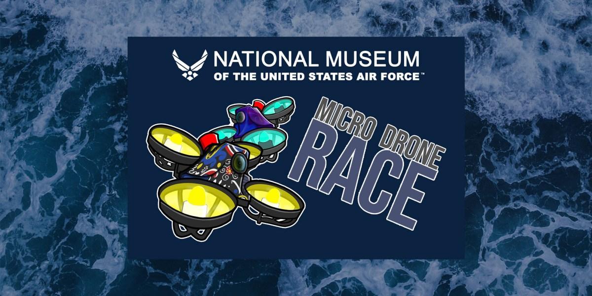 Racing drones USAF Museum
