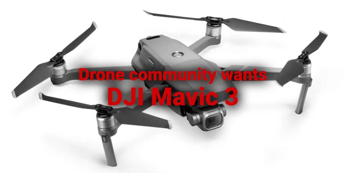 DJI Mavic 3 wishes