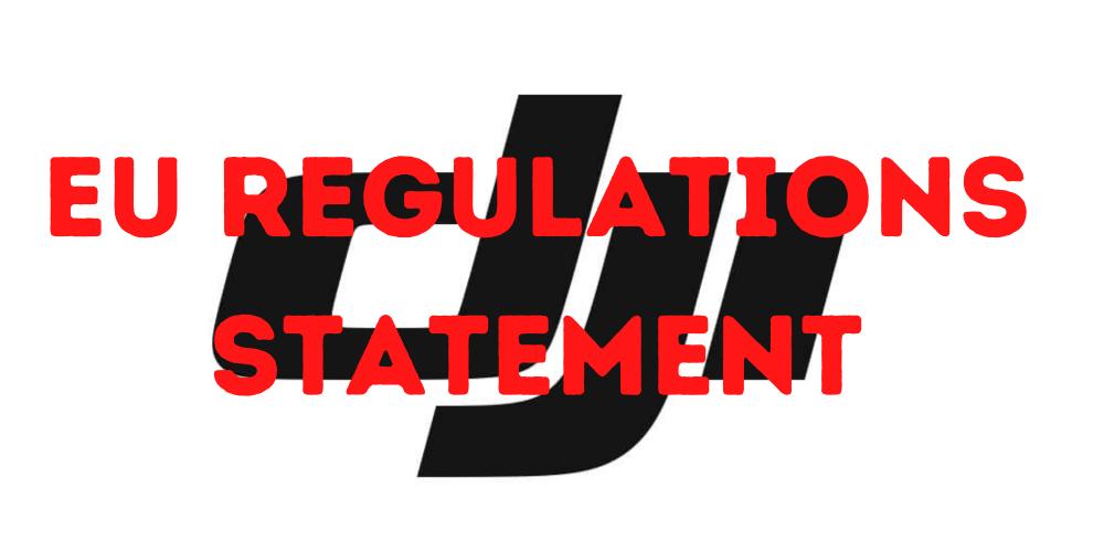 DJI EU Drone Regulations