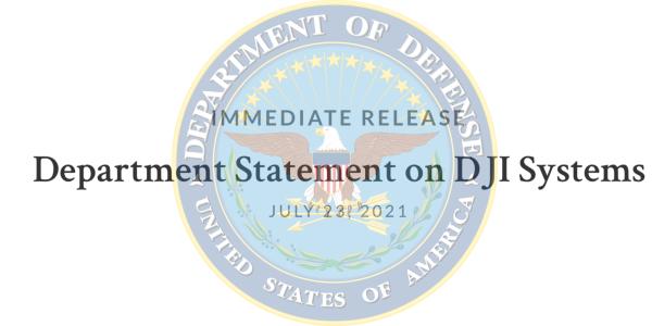 Defense department DJI potential threat